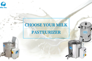 Which Milk Pasteurizer Is Right for You?