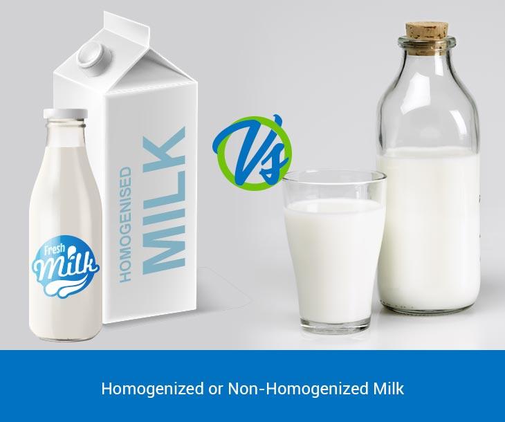 Homogenized or non-homogenized milk